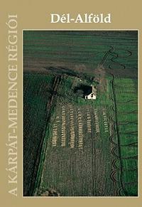 Nagy Gábor (szerk.): Dél-Alföld -  (Könyv)
