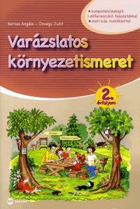 Berkes Angéla, Özvegy Judit: Varázslatos környezetismeret - 2. évfolyam -  (Könyv)