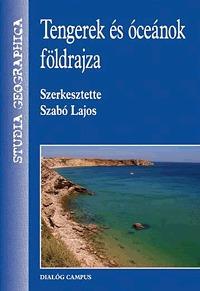 Szabó Lajos: Tengerek és óceánok földrajza -  (Könyv)