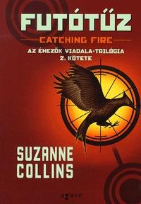 Suzanne Collins: Futótűz - Az Éhezők Viadala-trilógia 2. kötete -  (Könyv)