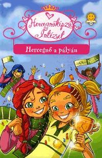 Prunella Bat: Hercegnő a pályán - Hercegnőképző Intézet 3. -  (Könyv)
