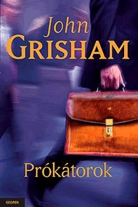 John Grisham: Prókátorok -  (Könyv)