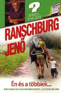 Dr. Ranschburg Jenő: Én és a többiek... - Kapcsolatok kisgyermekkortól a serdülőkorig -  (Könyv)