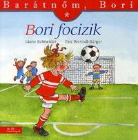 Eva Wenzel-Bürger, Liane Schneider: Bori focizik - Barátnőm, Bori 18. -  (Könyv)