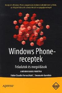 Fabio Claudio Ferracchiati, Emanuele Garofalo: Windows Phone-receptek -  (Könyv)