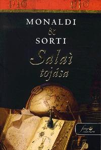 Rita Monaldi, Francesco Sorti: Salaí tojása - PUHATÁBLA -  (Könyv)