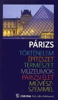 Párizs - Kulturális útikönyv - Kulturális útikönyv -  (Könyv)
