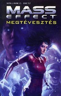 William C. Dietz: Megtévesztés - Mass Effect - Mass Effect -  (Könyv)
