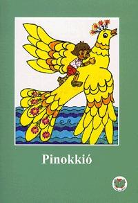 Ligeti Róbert: Pinokkió -  (Könyv)