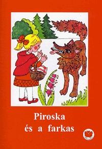 Ligeti Róbert: Piroska és a farkas -  (Könyv)