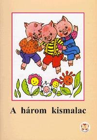 Ligeti Róbert: A három kismalac -  (Könyv)