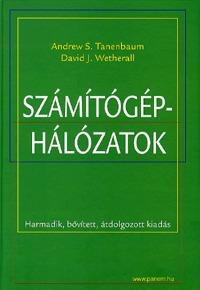 Andrew S. Tanenbaum, David J. Wetherall: Számítógép-hálózatok - Harmadik, bővített, átdolgozott kiadás (Könyv)