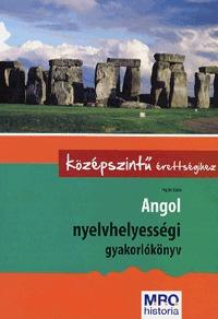 Pojják Klára: Angol nyelvhelyességi gyakorlókönyv a középszintű érettségihez -  (Könyv)
