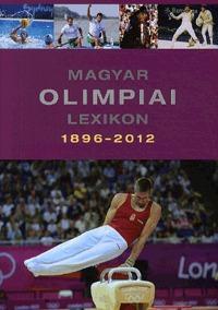 Rózsaligeti László: Magyar olimpiai lexikon 1896-2012 (CD melléklettel) -  (Könyv)
