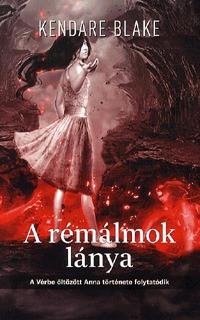 Kendare Blake: A rémálmok lánya -  (Könyv)