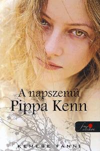 Kemese Fanni: A napszemű Pippa Kenn -  (Könyv)
