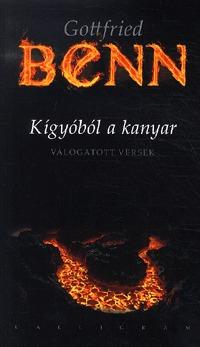 Gottfried Benn: Kígyóból a kanyar - Válogatott versek -  (Könyv)