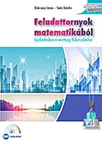 Dobcsányi János, Sörös Katalin: Feladattornyok matematikából - GYAKORLÁSHOZ ÉS ÉRETTSÉGI FELKÉSZÜLÉSHEZ -  (Könyv)