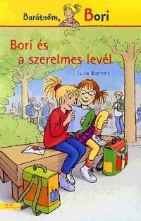 Julia Boehme: Bori és a szerelmes levél - Barátnőm, Bori -  (Könyv)