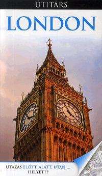 Michael Leapman, : London - Útitárs - Utazás előtt, alatt, után ... helyett? -  (Könyv)