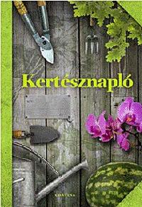Orlóczi László: Kertésznapló -  (Könyv)