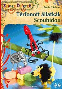 Armin Träubner: Térfonott állatkák - Scoubidou -  (Könyv)