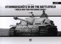 Pánczél Mátyás: Sturmgeschütz III on the battlefield -  (Könyv)