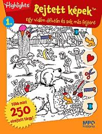 Kovács Melinda (Szerk.): Rejtett képek 1. - Egy vidám délután és sok más fejtörő - Egy vidám délután és sok más fejtörő -  (Könyv)