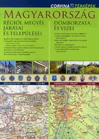 Corvina Kiadó: Magyarország régiói, megyéi, járásai és települései / Magyarország domborzata és vizei - 1:575000 - Duótérkép -  (Könyv)