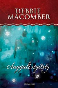 Debbie Macomber: Angyali segítség -  (Könyv)