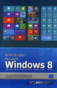 Bártfai Barnabás: Microsoft Windows 8 zsebkönyv -  (Könyv)
