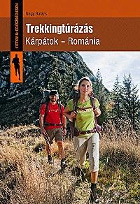 Nagy Balázs: Trekkingtúrázás - Kárpátok - Románia -  (Könyv)