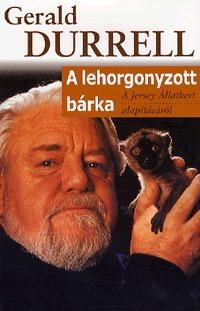 Gerald Durrell: A lehorgonyzott bárka - A Jersey Állatkert alapításáról -  (Könyv)