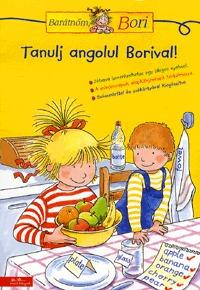 Tanulj angolul Borival! - Barátnőm, Bori foglalkoztató füzet -  (Könyv)