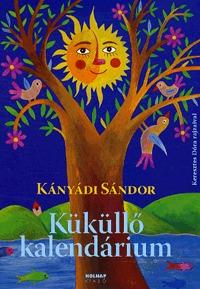 Kányádi Sándor: Küküllő kalendárium -  (Könyv)