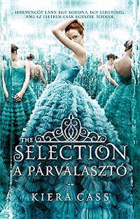 Kiera Cass: A Párválasztó -  (Könyv)