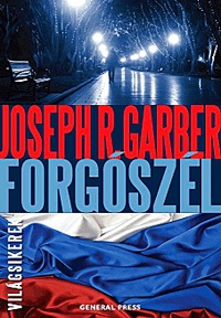 Joseph R. Garber: Forgószél -  (Könyv)