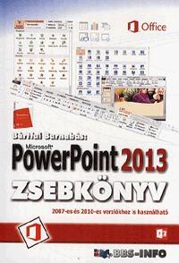 Bártfai Barnabás: Microsoft PowerPoint 2013 zsebkönyv -  (Könyv)