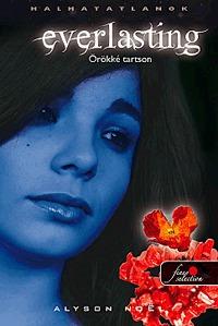 Alyson Noel: Everlasting - Örökké tartson -  (Könyv)
