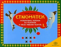 Etnomatek 1. - Matematikai játékok és fejtörők a világ minden tájáról - Matematikai játékok és fejtörők a világ minden tájáról -  (Könyv)