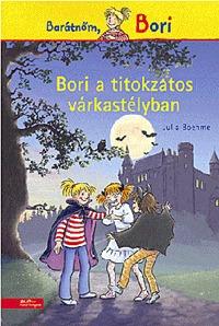 Julia Boehme: Bori a titokzatos várkastélyban -  (Könyv)