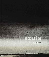 Szüts Miklós: Akvarellek / Watercolors - 2009-2013 (Könyv)