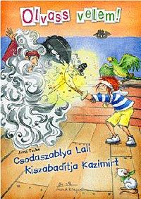 Anna Taube: Csodaszablya Lali kiszabadítja Kazimírt -  (Könyv)