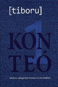tiboru: Konteó 1 - Harminc válogatott összeesküvés-elmélet -  (Könyv)