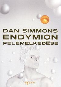 Dan Simmons: Endymion felemelkedése -  (Könyv)