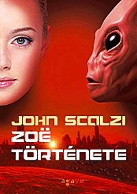 John Scalzi: Zoe története -  (Könyv)