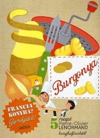 Burgonya - Francia konyha? Gyerekjáték! -  (Könyv)