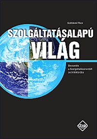 Gottdank Tibor: Szolgáltatásalapú világ - Bevezetés a szolgáltatásorientált architektúrába (SOA) -  (Könyv)