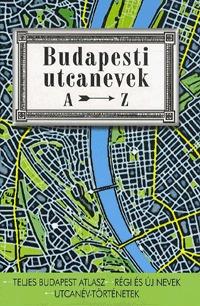 Ráday Mihály: Budapesti utcanevek A-Z -  (Könyv)