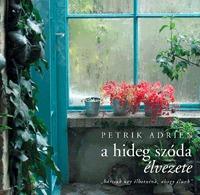 Petrik Adrien: A hideg szóda élvezete -  (Könyv)